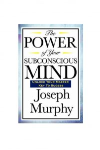 The Power of the Subconsious mind Joseph Murphy